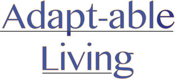Adapt-Able Living